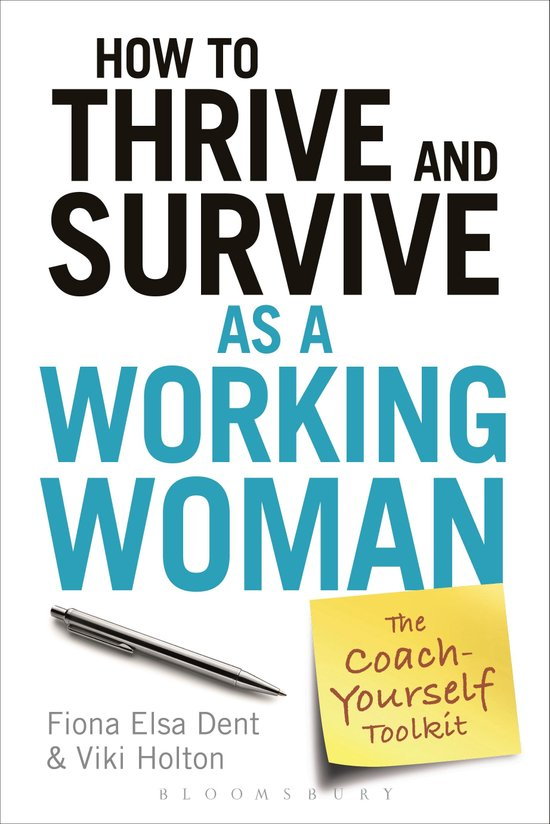 How to Thrive and Survive as a Working Woman – The Coach-Yourself Toolkit